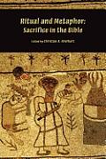 Ritual and Metaphor: Sacrifice in the Bible