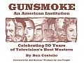 Gunsmoke: An American Institution: Celebrating 50 Years of Television's Best Western Cover