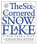 The Six-Cornered Snowflake
