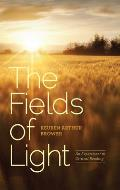 The Fields of Light: An Experiment in Critical Reading