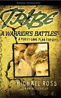 Tribe: A Warrior's Battles