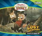 The Lost Episodes (Adventures in Odyssey-Audio)