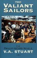 Phillip Hazard Novels #01: The Valiant Sailors Cover