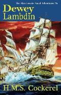 H M S Cockerel The Alan Lewrie Naval Adventures 6