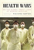 Health Wars: On the Global Front Lines of Modern Medicine (New York Review Collections) Cover