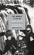 The World I Live in / Helen Keller