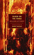 Blood on the Forge (New York Review Books Classics) Cover