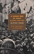 A Savage War of Peace: Algeria 1954-1962 (New York Review Books Classics) Cover