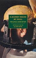 A Journey Round My Skull (New York Review Books Classics) Cover