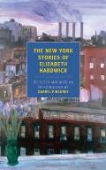 New York Stories Of Elizabeth Hardwick