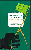 The One-Straw Revolution: An Introduction to Natural Farming (New York Review Books Classics) Cover