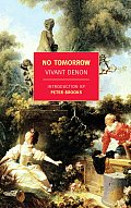 No Tomorrow/Point de Lendemain (New York Review Books Classics)