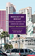 Masscult and Midcult: Essays Against the American Grain (New York Review Books Classics) Cover