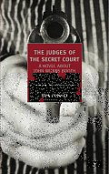 The Judges of the Secret Court: A Novel about John Wilkes Booth
