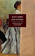 Alice James: A Biography Cover
