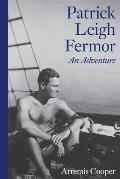 Patrick Leigh Fermor: An Adventure