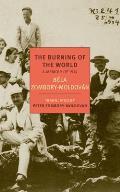 Burning of the World A Memoir of 1914