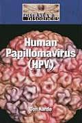 Human Papillomavirus (HPV) (Diseases and Disorders)