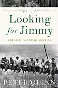 Looking for Jimmy A Search for Irish America