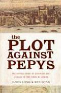 The Plot Against Pepys
