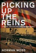 Picking Up the Reins: America, Britain and the Postwar World