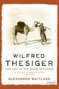 Wilfred Thesiger: The Life of the Great Explorer Cover
