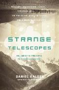 Strange Telescopes Following the Apocalypse from Moscow to Siberia