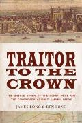 Traitor To The Crown