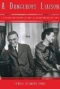 Dangerous Liaison De Beauvoir & Sartre