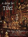 A Shrine for Tibet: The Alice S....