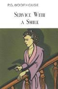 Service with a Smile (Collector's Wodehouse) Cover