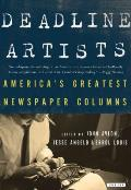 Deadline Artists: America's Greatest Newspaper Columns Cover