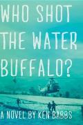Who Shot the Water Buffalo