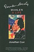 Mahler: A Life