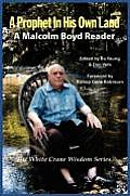 A Prophet in His Own Land: A Malcolm Boyd Reader