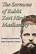 The Sermons of Rabbi Zevi Hirsh Masliansky