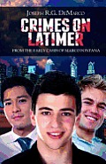 Crimes on Latimer The Early Cases of Marco Fontana