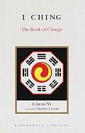 I Ching: The Book of Change (Shambhala Library)