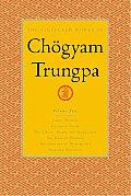 The Collected Works of Chogyam Trungpa, Volume 5: Crazy Wisdom-Illusion's Game-The Life of Marpa the Translator (Excerpts)-The Rain of Wisdom (Excerpt