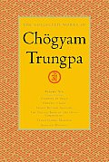 The Collected Works of Chogyam Trungpa, Volume 6: Glimpses of Space-Orderly Chaos-Secret Beyond Thought-The Tibetan Book of Thedead: Commentary-Transc Cover