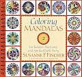 Coloring Mandalas 2 For Balance Harmony