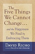 Five Things We Cannot Change & The Happ