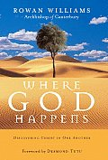 Where God Happens Discovering Christ in One Another