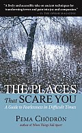 Places That Scare You : Guide To Fearlessness in Difficult Times (07 Edition) Cover