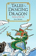 Tales of the Dancing Dragon Stories of the Tao
