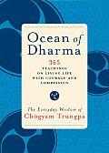 Ocean of Dharma The Everyday Wisdom of Chogyam Trungpa
