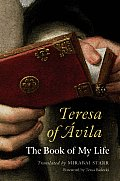 Teresa of Avila: The Book of My Life Cover