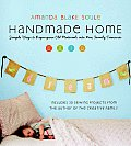 Handmade Home: Simple Ways to Repurpose Old Materials Into New Family Treasures Cover