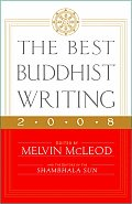 The Best Buddhist Writing 2008 (Best Buddhist Writing)