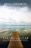 Taking the Leap Freeing Ourselves from Old Habits & Fears